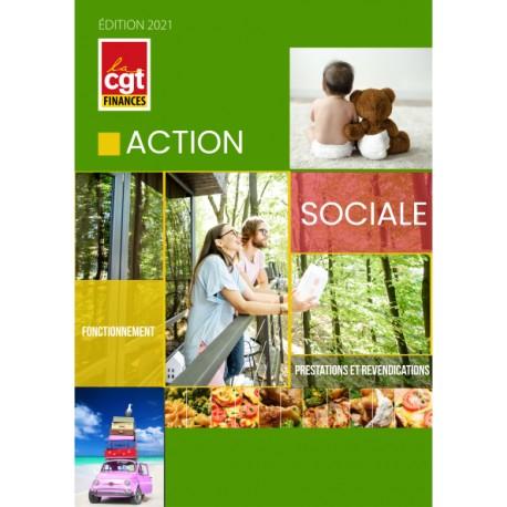 Action sociale : fonctionnement, prestations et revendications (Brochure) EDITION 2021