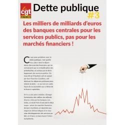 Dette 3 : les milliers de milliards d'euros des banques centrales pour les services publics, pas pour les marchés financiers !