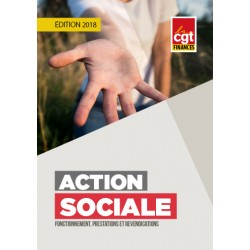 Action sociale : fonctionnement, prestations et revendications (Brochure) EDITION 2018