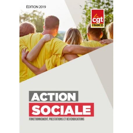 Action sociale : fonctionnement, prestations et revendications (Brochure) EDITION 2018