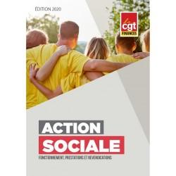 Action sociale : fonctionnement, prestations et revendications (Brochure) EDITION 2020