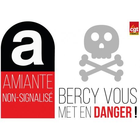 """Autocollant """"Amiante non-signalisé : Bercy vous met en danger"""""""